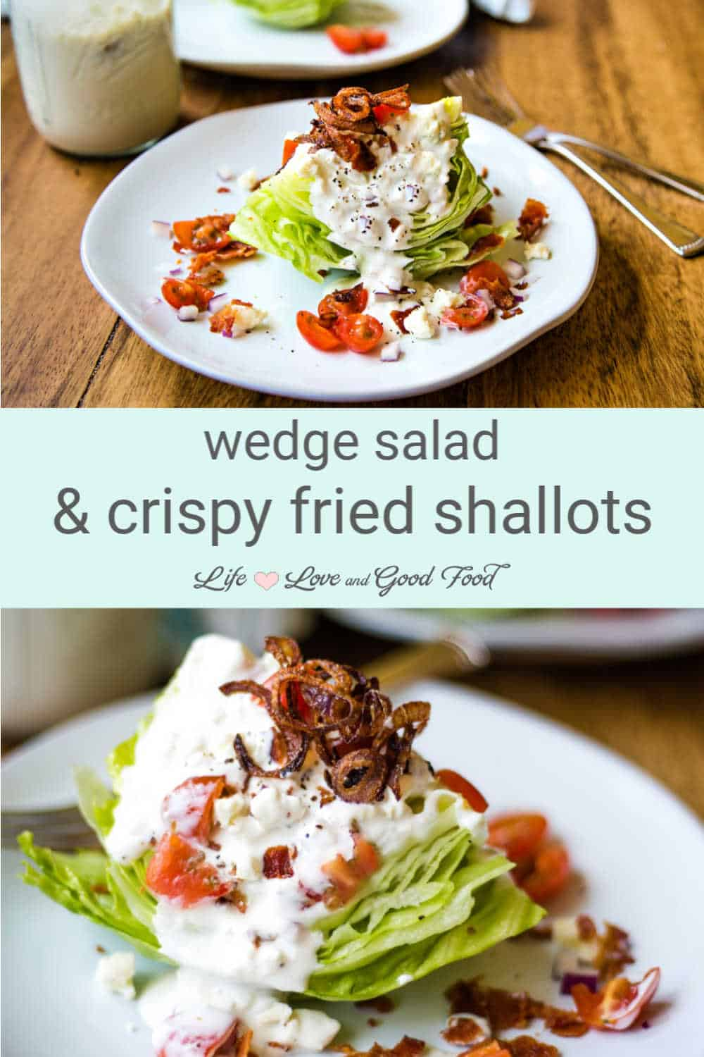 This ultimate iceberg wedge salad is fully loaded with crumbled bacon, diced tomatoes and red onions, drizzled with a delicious homemade blue cheese dressing with buttermilk, and garnished with crispy fried shallots.