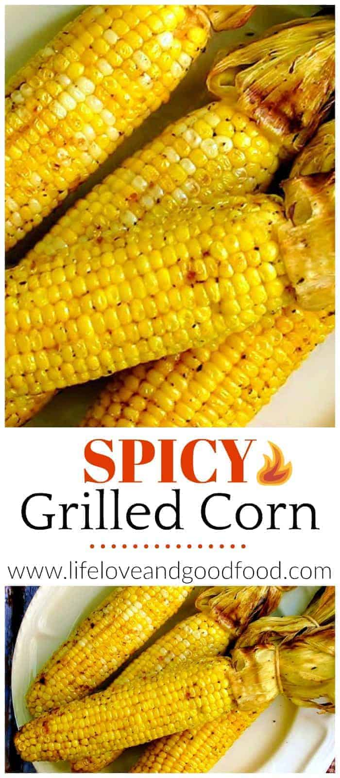 Spicy Grilled Corn. Sweet and spicy, this grilled corn is a real summertime dinner treat. The real secret is grilling in the husks.