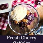 Fresh Cherry Cobbler served in glass dessert dishes with vanilla ice cream