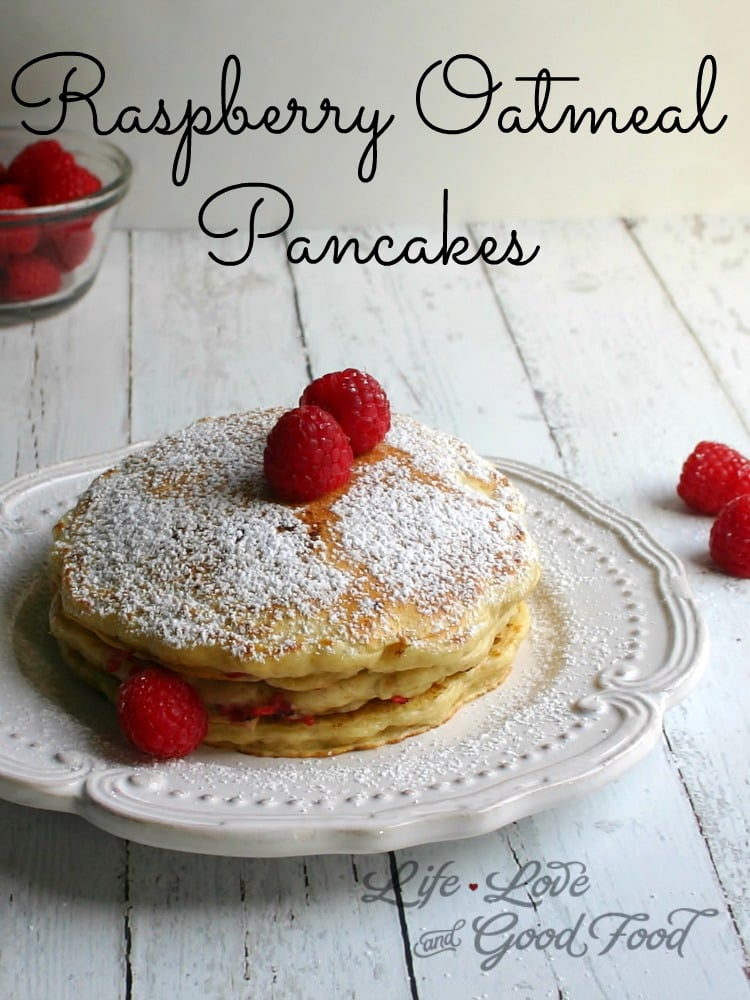 Raspberry-Oatmeal Pancakes - Life, Love, and Good Food