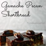 Chocolate Ganache Pecan Shortbread - Life, Love, and Good Food