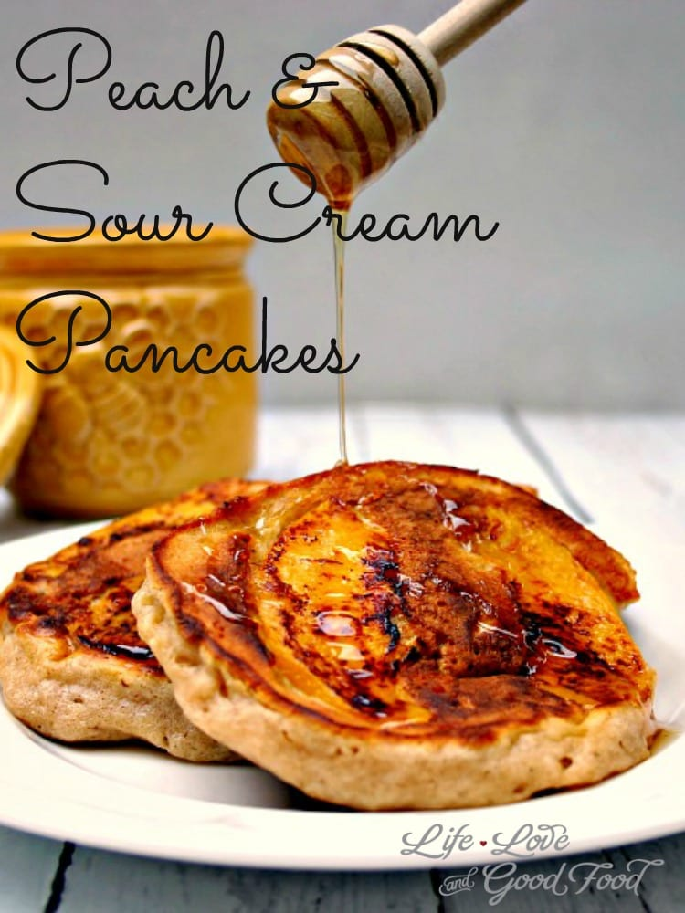 Peach and Sour Cream Pancakes | Life, Love, and Good Food