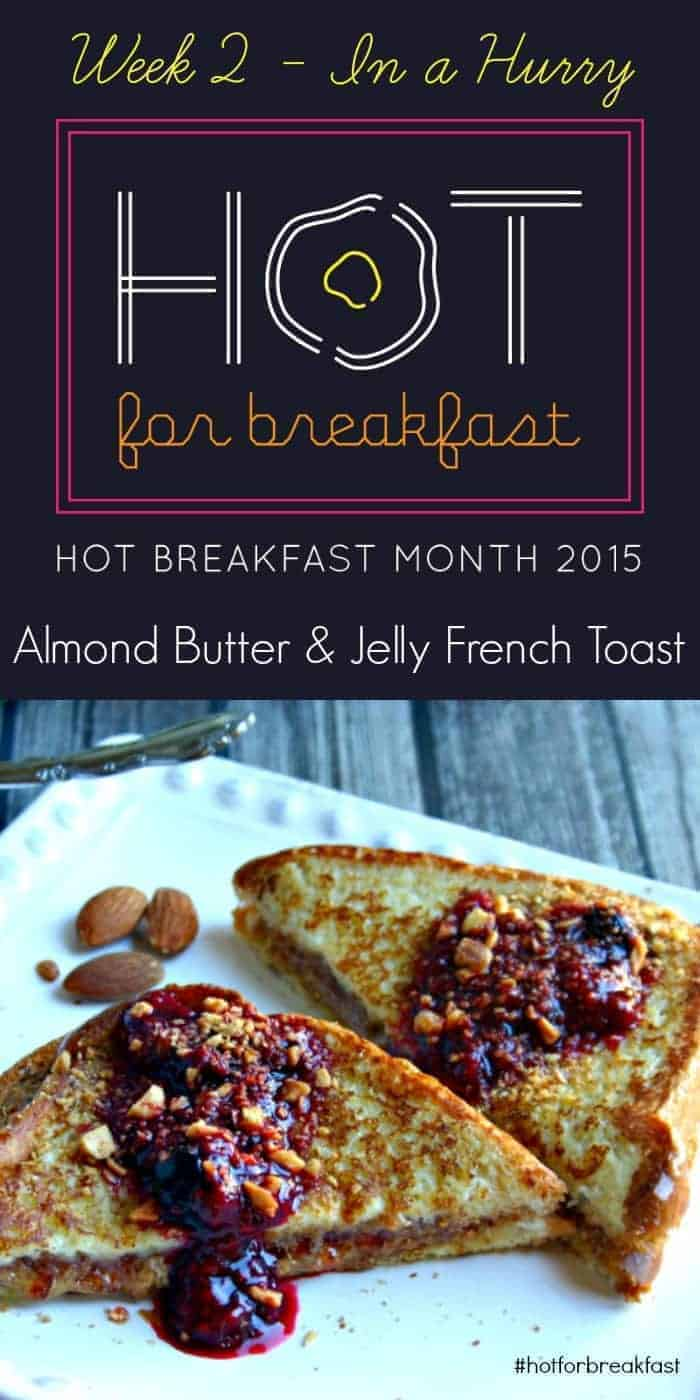 AlmondButter-Jelly-FrenchToast-pin