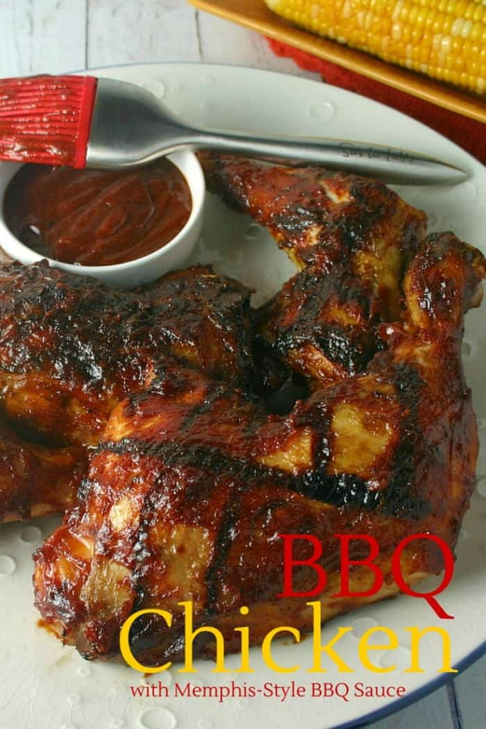 BBQ Chicken with Memphis-Style Barbecue Sauce | Life, Love, and Good Food