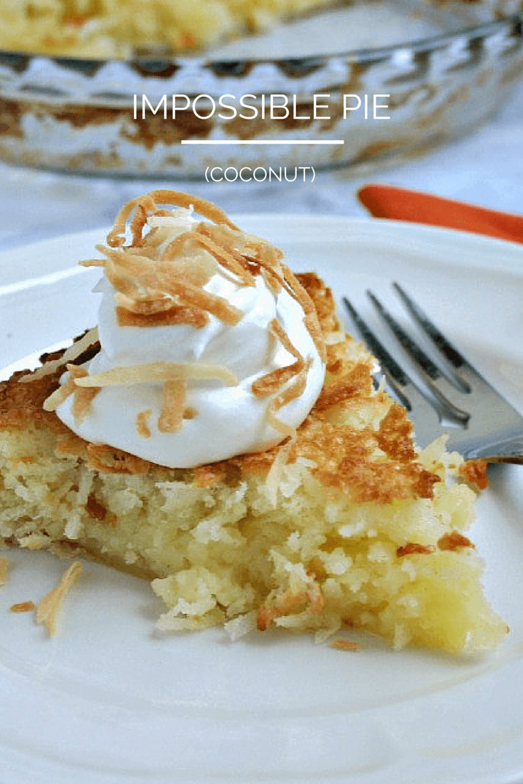 Impossible Pie. It may seem impossible, but this pie literally makes it's own crust as it bakes. If you like coconut, you'll definitely enjoy this easy pie!