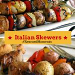 Italian Skewers |Life, Love, and Good Food