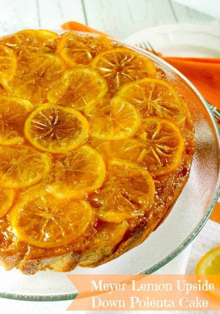 Meyer Lemon Upside Down Polenta Cake. Once the cake is inverted, you have a beautiful ombre cake -- lightly browned on the edges with a bright yellow center.