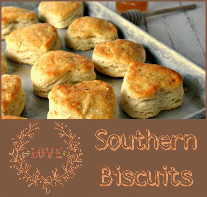 Southern LOVE Biscuits | Life, Love, and Good Food