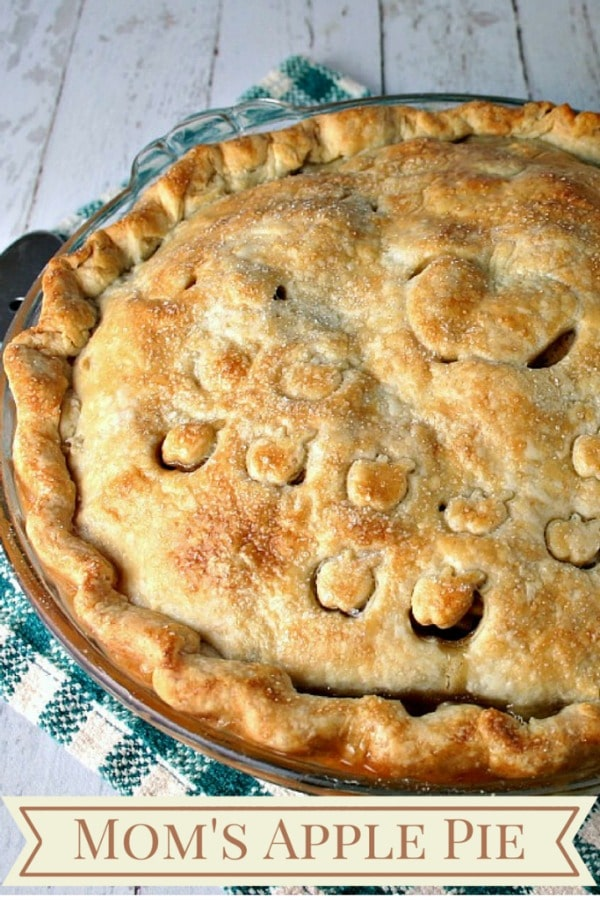 Mom's Apple Pie - Granny Smith apples baked in a flaky crust - there's nothing more perfect than that!