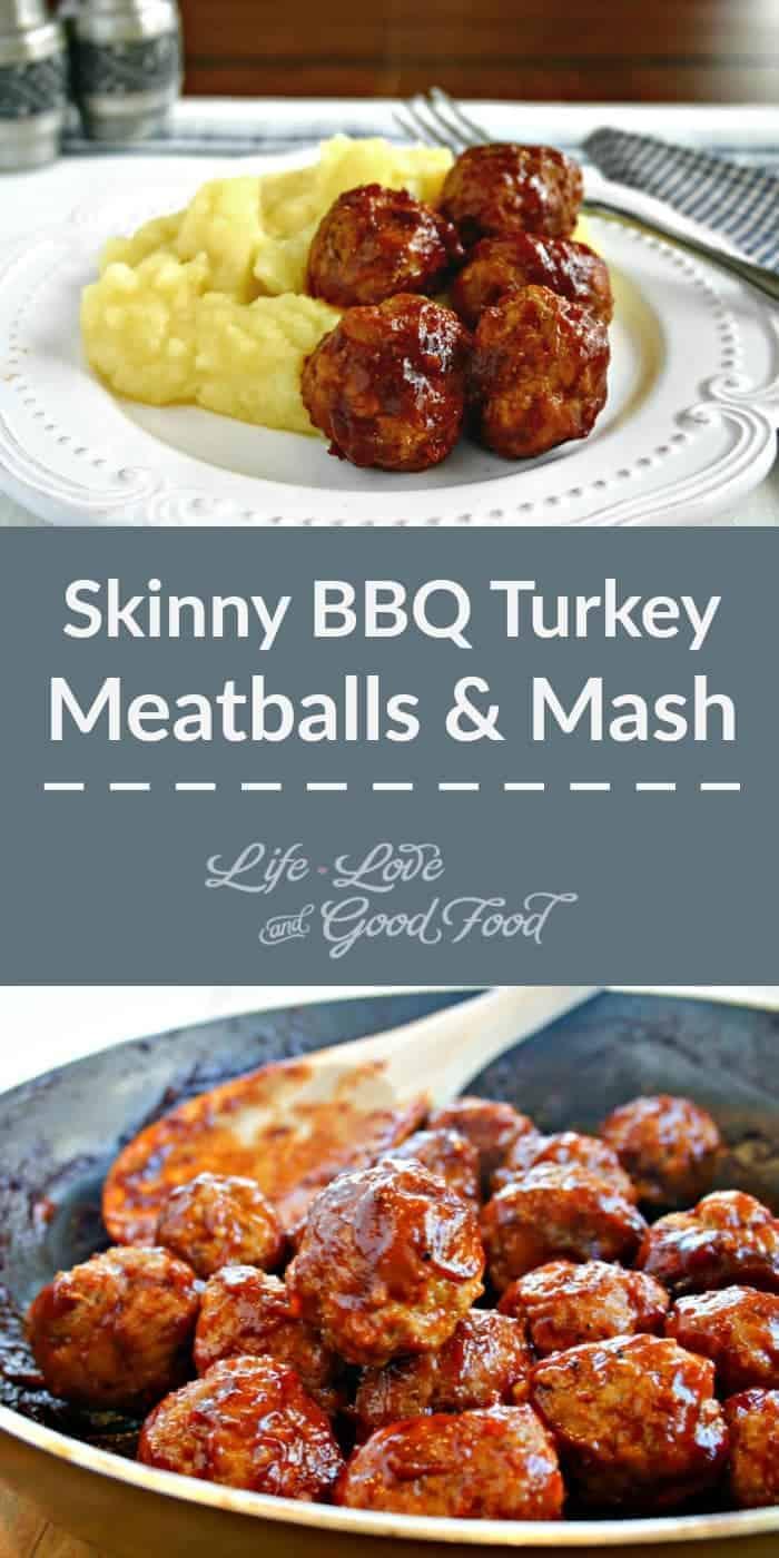 Skinny Turkey BBQ Meatballs & Mash | Life, Love, and Good Food