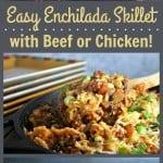 Easy Enchilada Skillet | Life, Love, and Good Food