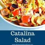 Catalina Salad with FRITOS® corn chips and Kraft Catalina salad dressing is a big hit at every pot luck or picnic!