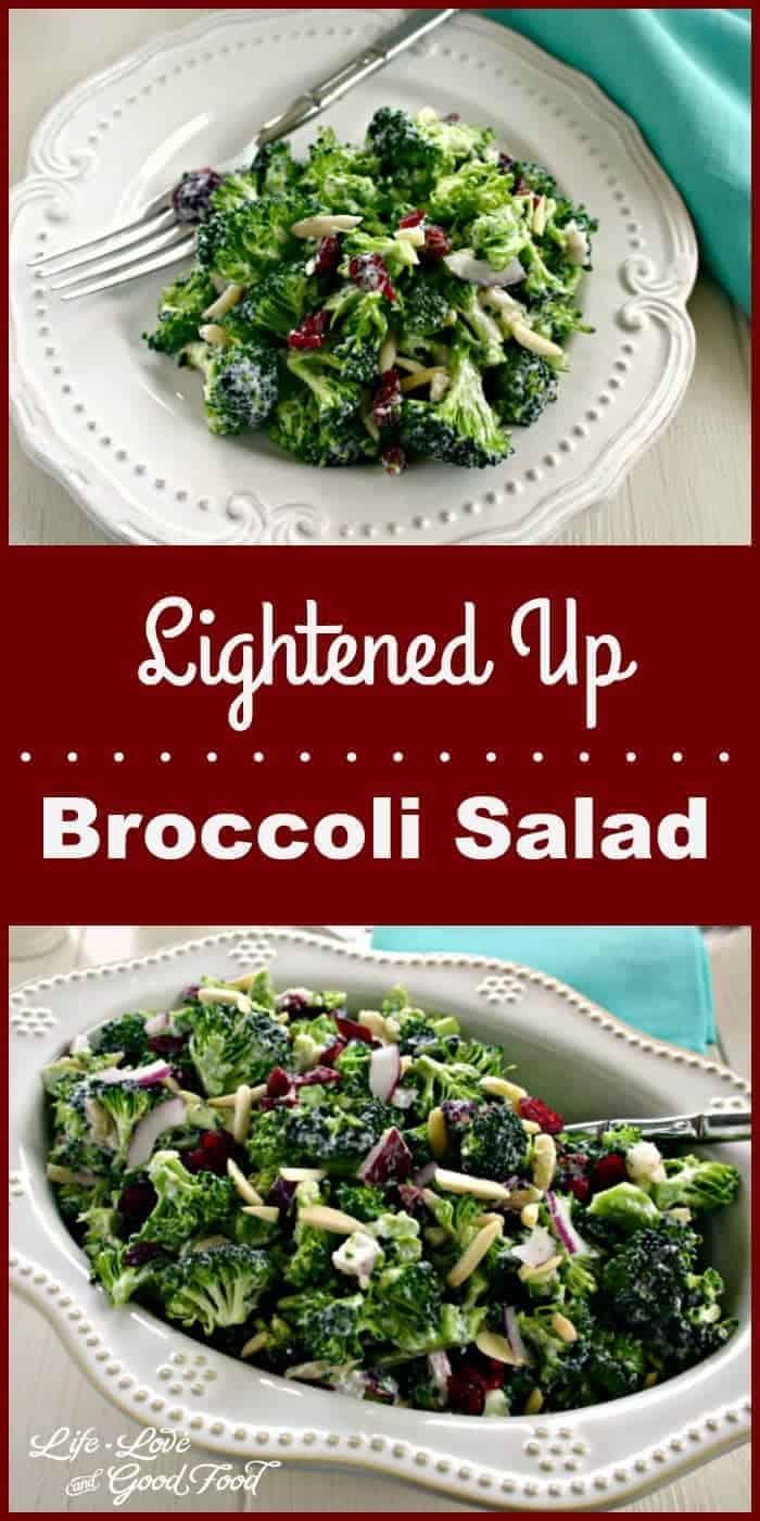 Lightened Up Broccoli Salad   Life, Love, and Good Food
