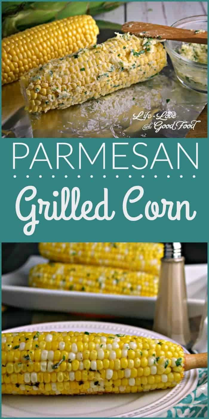 Parmesan Grilled Corn | Life, Love, and Good Food