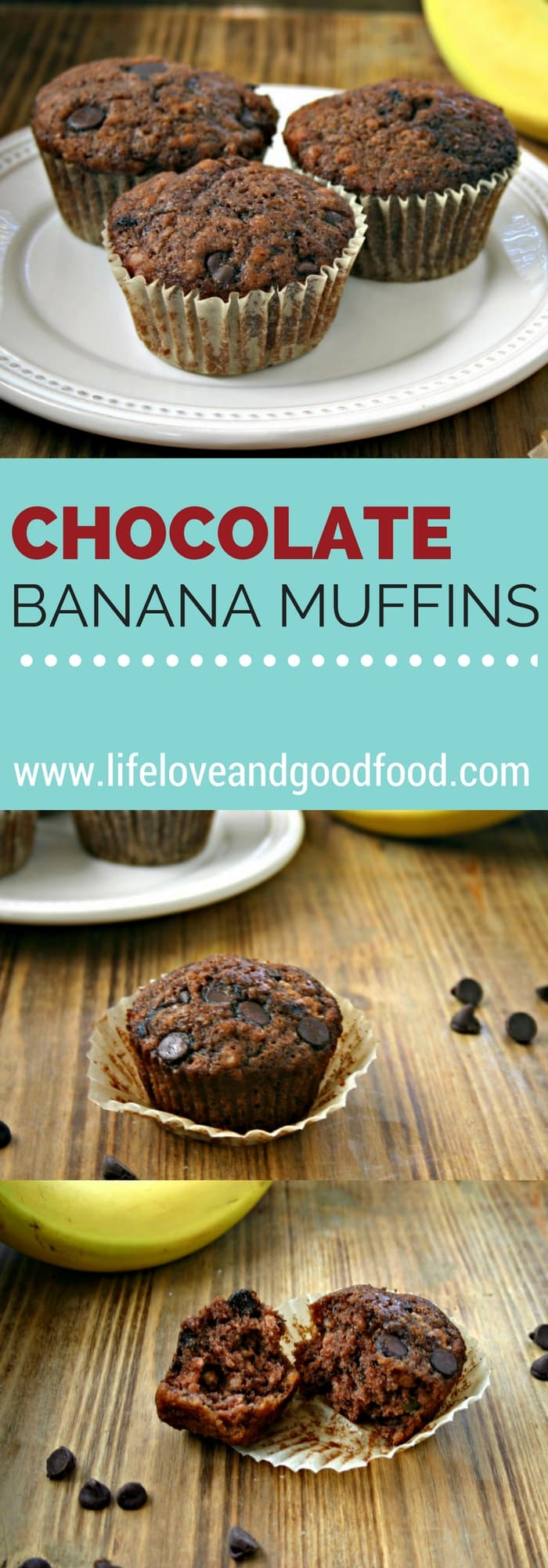 Chocolate Banana Muffins | Life, Love, and Good Food