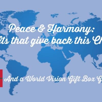 Peace & Harmony: Give Gifts That Give Back