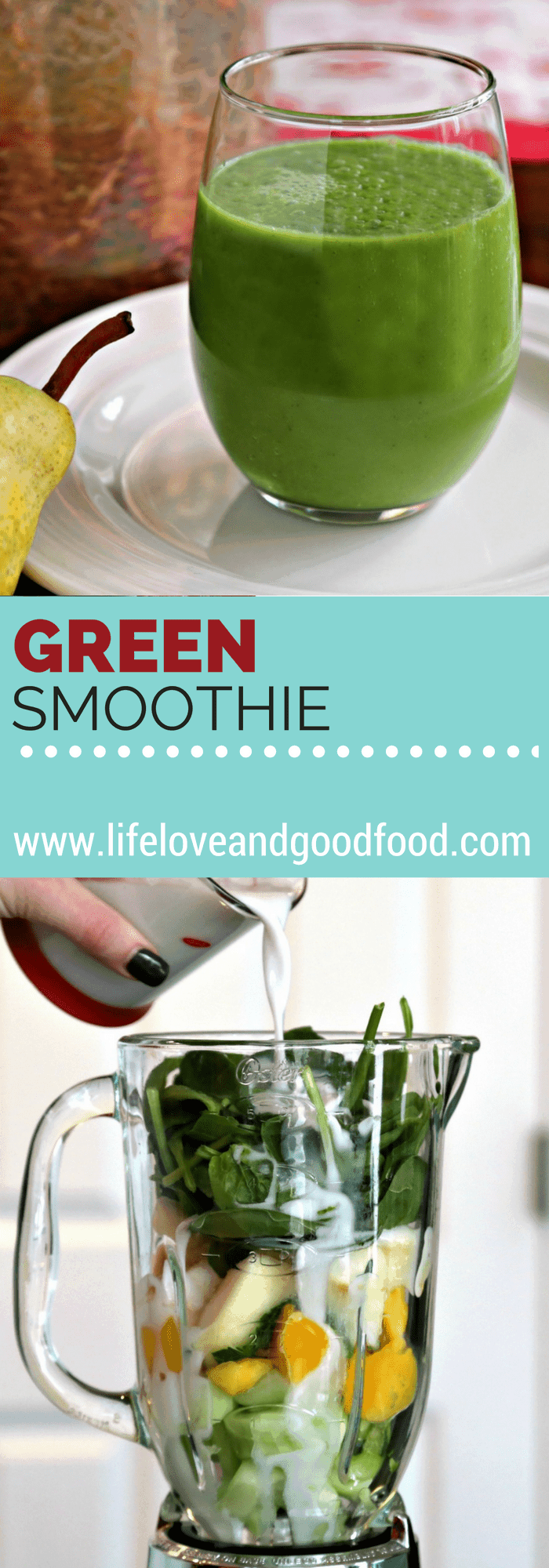 Refreshing Green Smoothie | Life, Love, and Good Food