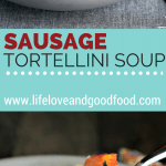 A bowl filled with Rustic Sausage Tortellini Soup