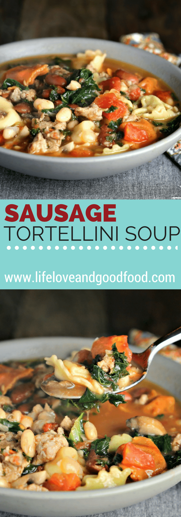Rustic Sausage Tortellini Soup | Life, Love, and Good Food