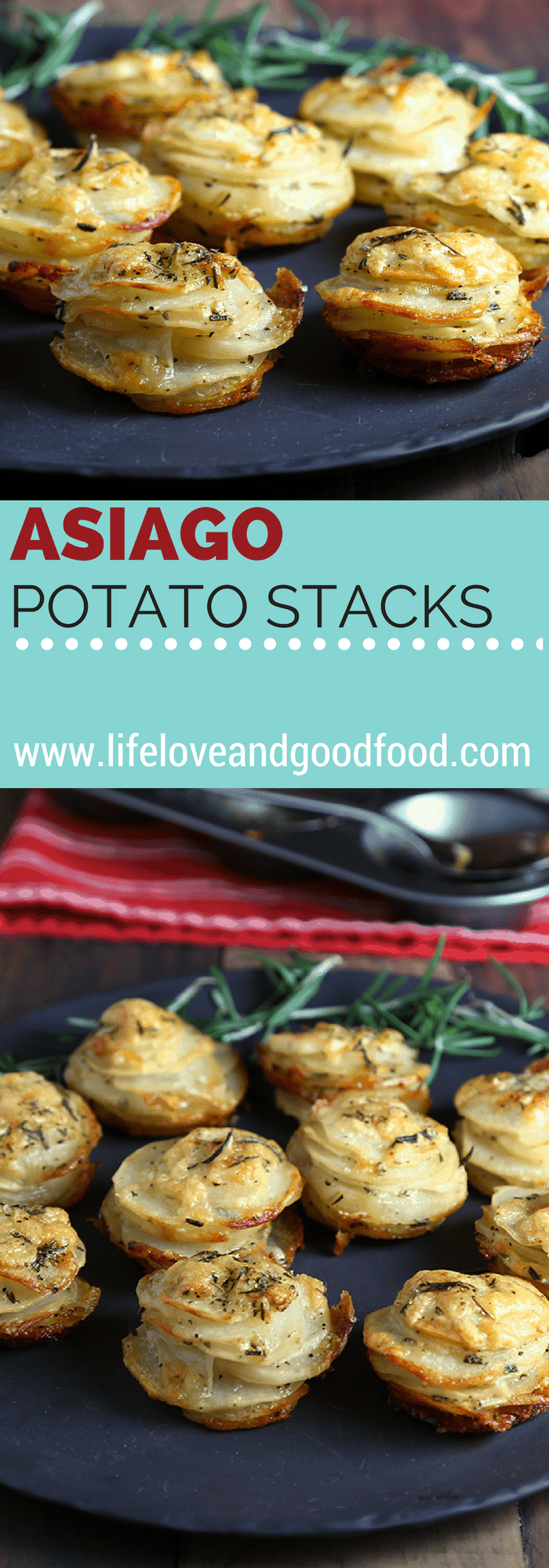 Asiago Potato Stacks Life, Love, and Good Food