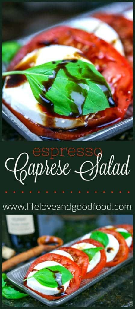 Espresso Caprese Salad | Life, Love, and Good Food