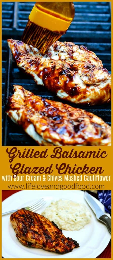 Grilled Balsamic Glazed Chicken served with Birds Eye® Veggie Made™ Sour Cream & Chives Mashed Cauliflower | Life, Love, and Good Food #ad