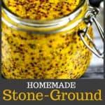 A jar of homemade stone ground mustard