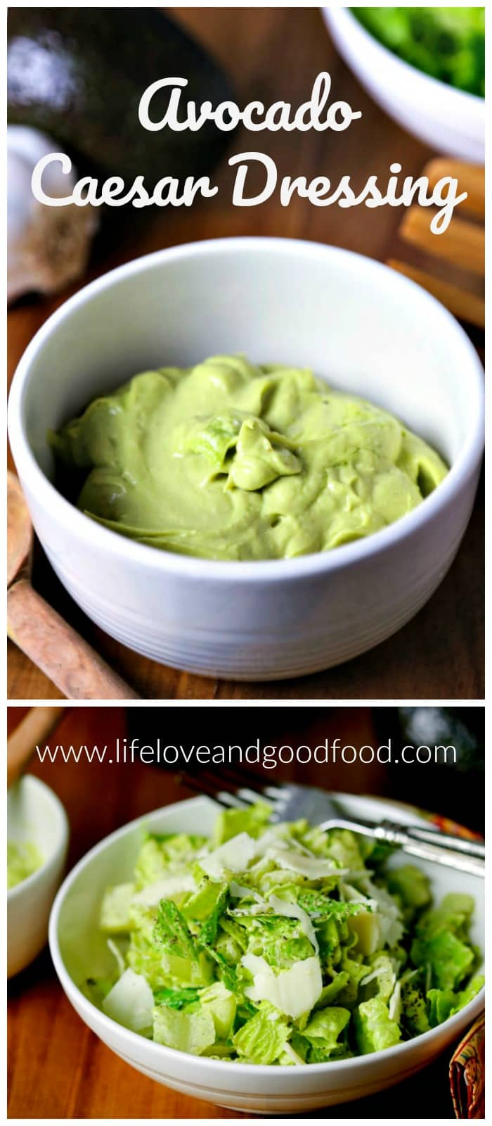 Avocado Caesar Dressing | Life, Love, and Good Food