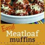 Easy Meatloaf Muffins | Life, Love, and Good Food