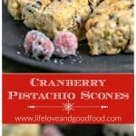 Cranberry Pistachio Scones | Life, Love, and Good good
