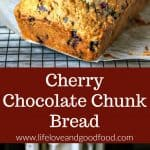 Cherry Chocolate Chunk Bread | Life, Love, and Good Food