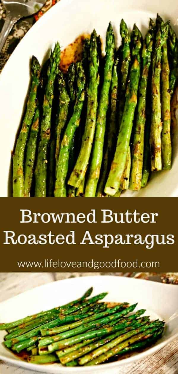 Browned Butter Roasted Asparagus. Perfectly roasted asparagus drizzled with a nutty browned butter sauce is an elegant side dish for steak or seafood and requires only 12 minutes baking time! #asparagus #roastedasparagus #brownbutter #brownedbutter #vegetable #sidedish #recipe