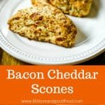 Cheddar Bacon Scones | Life, Love, and Good Food