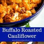 Buffalo Roasted Cauliflower