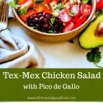 Tex-Mex Chicken Salad with Pico de Gallo
