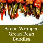 Bacon Wrapped Green Bean Bundles on white serving tray
