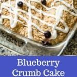 Blueberry Coffee Cake with crumb topping and lemon glaze