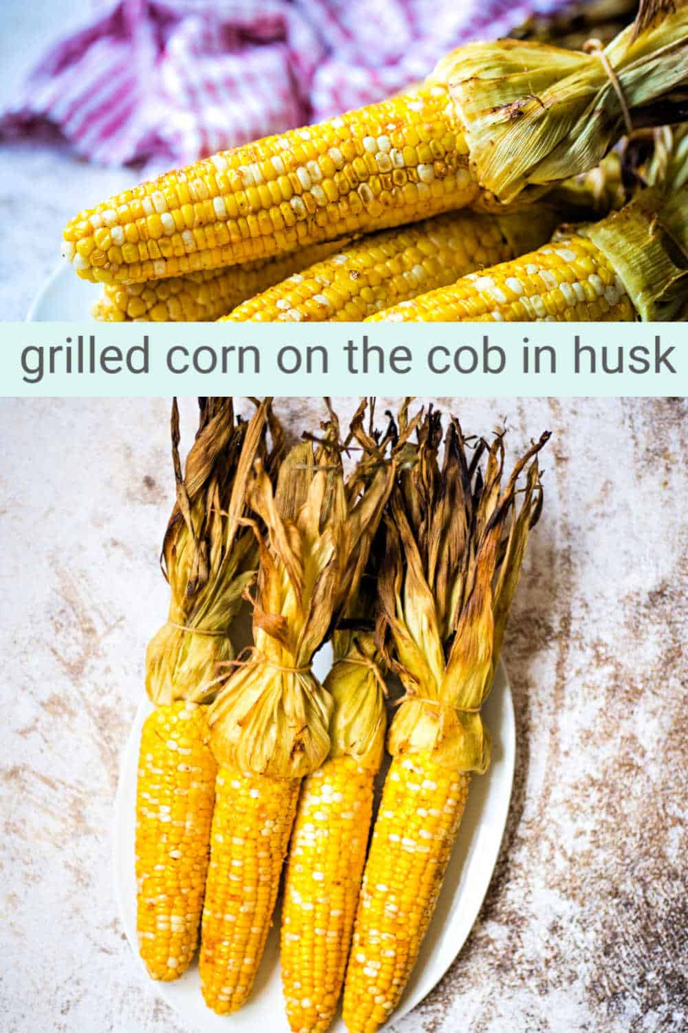 Sweet and spicy, Grilled Corn on the Cob in the Husk is a real summertime treat. The technique of grilling fresh corn in the husk is the secret to getting tender steamed corn and smoky flavor all at once. This fresh corn is basted with spicy garlic-infused butter and grilled over direct heat for about 20 minutes — and turns out perfect every time!