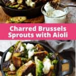 appetizer of charred brussel sprouts with a side of garlic aioli