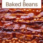 Close up of Easy Baked Beans with strips of bacon