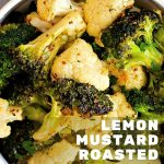 Lemon Mustard Roasted Broccoli and Cauliflower in a white bowl on a table