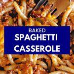 close up photo of baked spaghetti casserole.