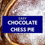 chocolate chess pie dusted with powdered sugar cooling on a wire rack on a wooden table.