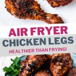 Air Fryer Chicken Legs on a white plate.