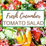 close up of Fresh Cucumber Tomato Salad.
