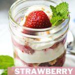 Strawberry Icebox Cake in mason jar.