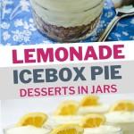 lemonade pie in small mason jars sitting on a wooden board.